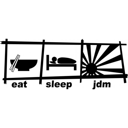"""EAT SLEEP JDM"" STICKER - WHITE"